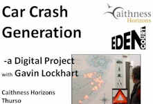 Ciahness Horizons Exhibition - Car Crash Generation