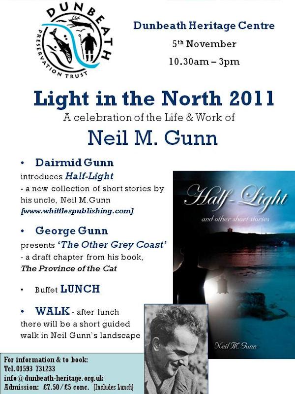 Photo: Light In The North 2011 - Neil M Gunn