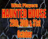 Wick Players Haunted House