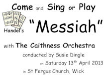 Messiah with Caithness Orchestra - Come and Try Singers and Musicians