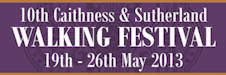 Caithness and Sutherland Walking Festival 2013