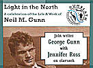 Lightin the North - A celebration of the life and works of Neil M gunn
