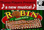 Robin and The Sherwood Hoodies - musical from Thurso Players