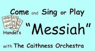 Messiah 2015 with Caithness Orchestra - play or sing.