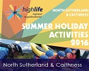 Summer Holiday Activities for Young People in Caithness Sutherland and across Highland