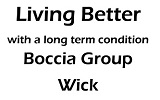 Living Better With a Lon Term condition - Boccia days